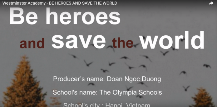 BE HEROES AND SAVE THE WORLD